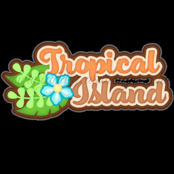Tropical Island Title