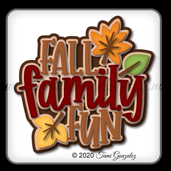 Fall Family Fun Title