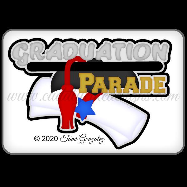 Graduation Parade Title