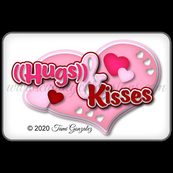 Hugs & Kisses Title