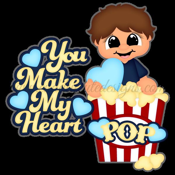 You Make My Heart POP - Boy