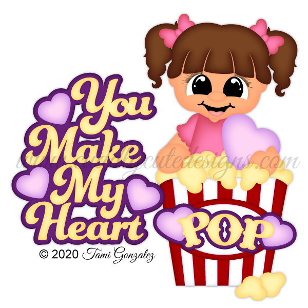 You Make My Heart POP - Girl